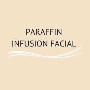 Paraffin Infusion Facial