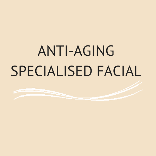 Anti-Aging Specialised Facial